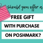 POSHMARK FREE GIFT WITH PURCHASE