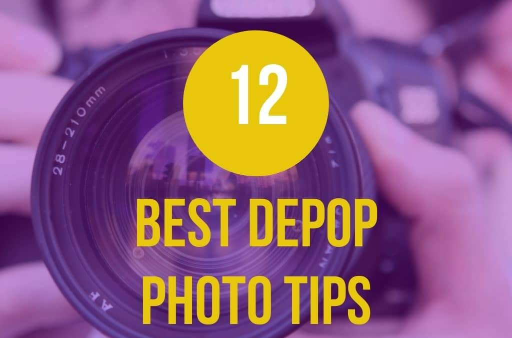 12 BEST Depop Photo Tips To Increase your Sales [EXAMPLES]!