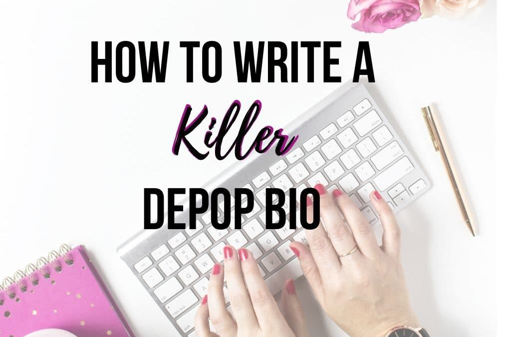 How to Write a Killer Depop Bio with the Key Things You Need!