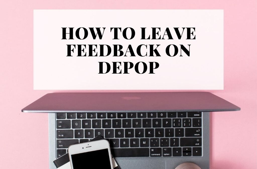 How to Leave Feedback on Depop the Right Way!