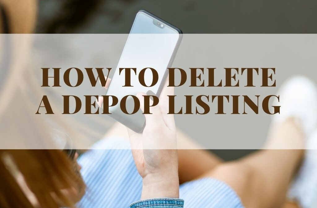 How to delete a listing on Depop with [PICTURES]!