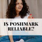 Is Poshmark Reliable