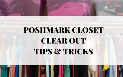 Poshmark Closet Clear Out: The Best Tips to Make Good Money!